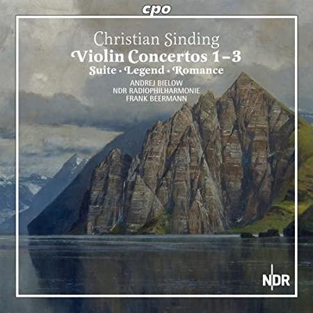 Violin Concertos Nr. 1-3 Christian Sinding Andrej Bielow - Violine